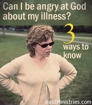 Can I Be Mad at God About My Illness? 3 Ways to Know