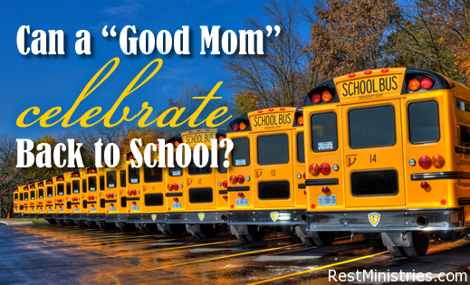 "Can a (Chronically Ill) ""Good Mom"" Celebrate Back to School?"