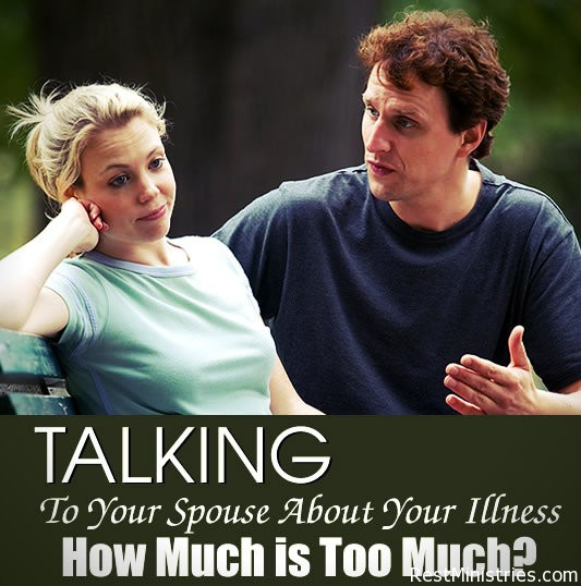 Talking to Your Spouse About Your Illness: How Much is Too Much?