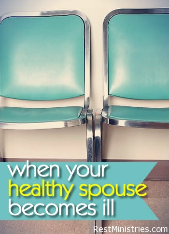 What Happens When Your Healthy Spouse Becomes Ill?