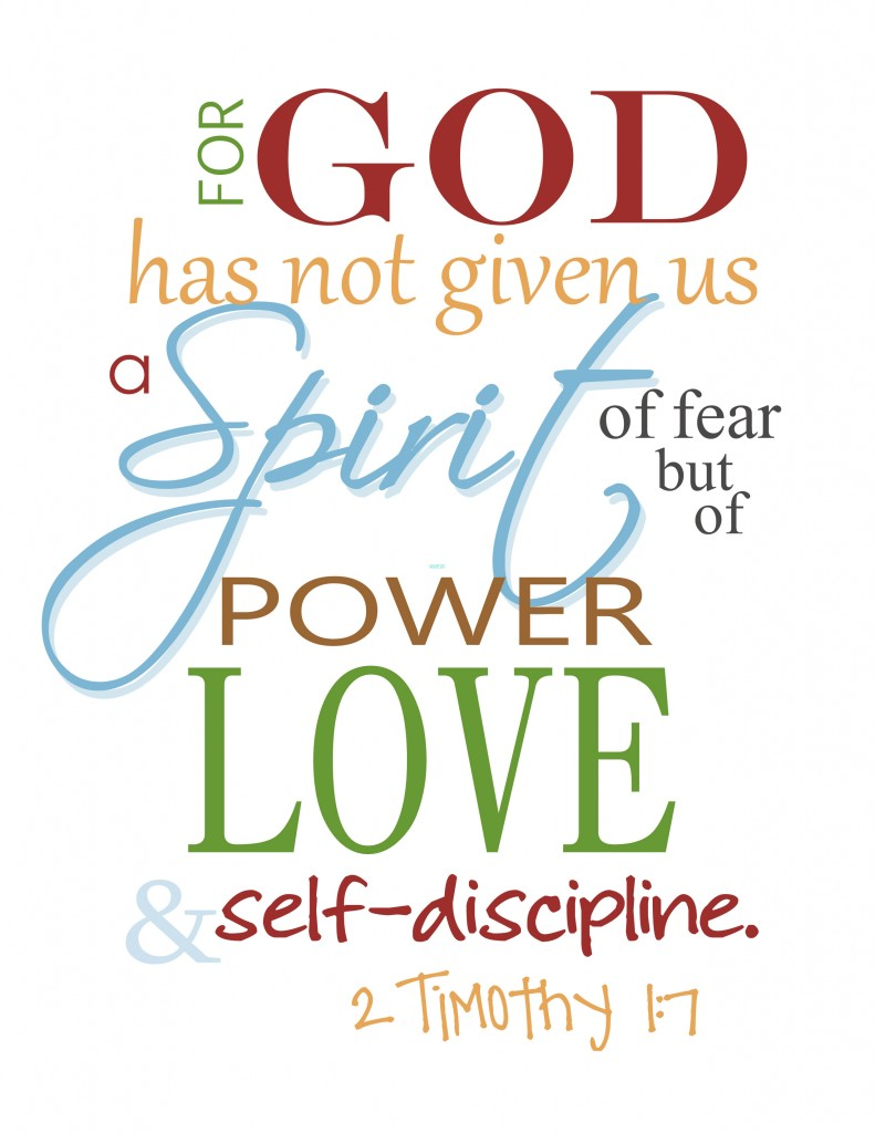god has not given us a spirit of fear1 791x1024 God Did Not Give Us A Spirit of Fear Free Printable