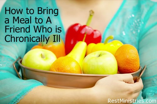 How to Bring a Meal to A Friend Who is Chronically Ill