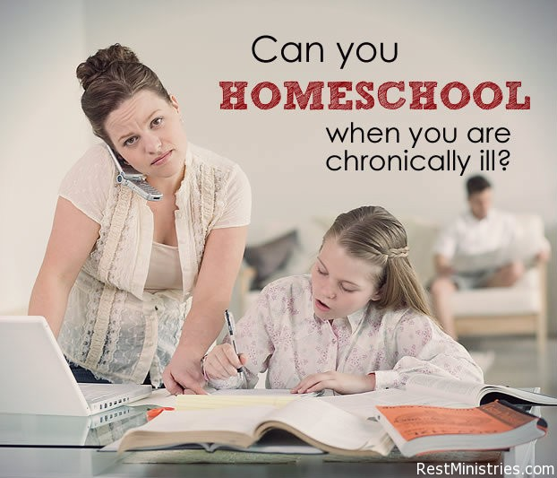 Can I Homeschool When I am Chronically Ill?