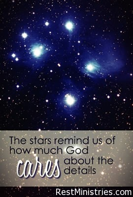 The Stars Remind Us God Cares About The Details
