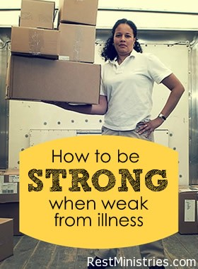 Staying Strong In Our Little Strength of Illness