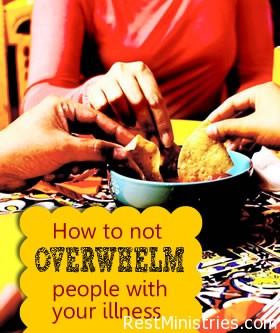 How To Not Overwhelm Loved Ones About Your Illness