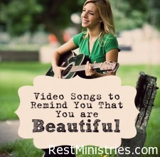 videos-and-songs-that-remind-you-you-are-beautiful
