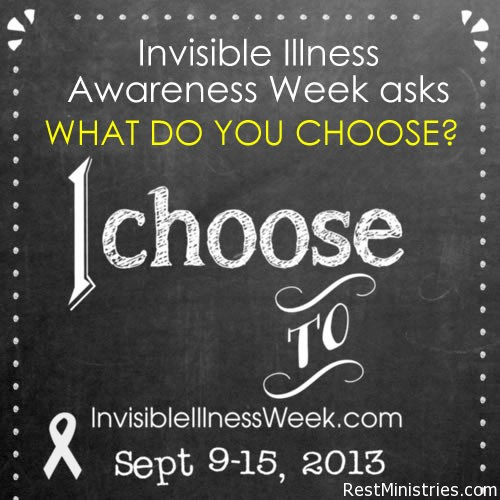 Invisible Illness Week Coming (Sponsored by Rest Ministries)