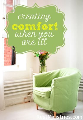 Creating a Comforting Environment When Chronically Ill
