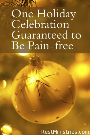 One Holiday Celebration Guaranteed to Be Pain-free