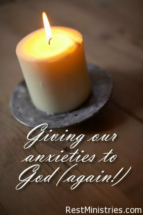 Giving Our Anxieties to God