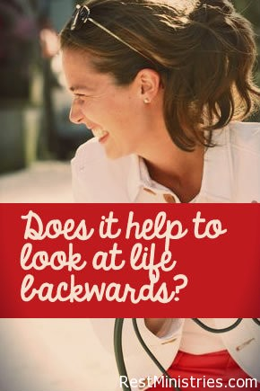 Does It Help To Look At Life Backwards?