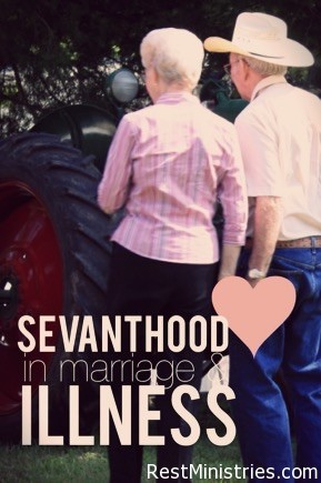 Servanthood In A Marriage with Illness