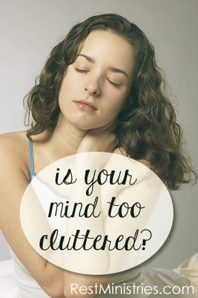 Is Your Mind Too Cluttered?