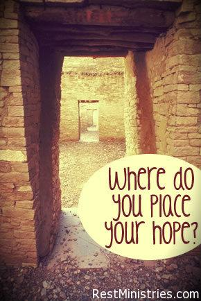 Where Do You Place Your Hope?