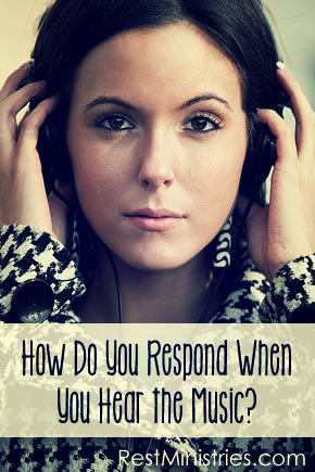 How Do You Respond When You Hear the Music?