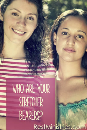 Who Are Your Stretcher Bearers?