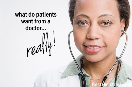 What Do Patients Really Want From Their Doctors?
