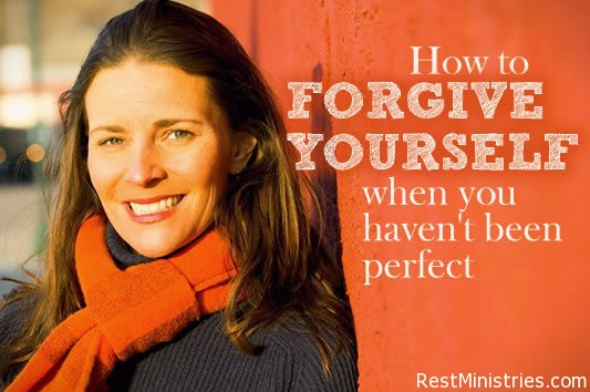 How to Forgive Yourself When You Haven't Been Perfect