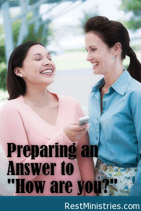 """Preparing an Answer to """"How are you?"""""""