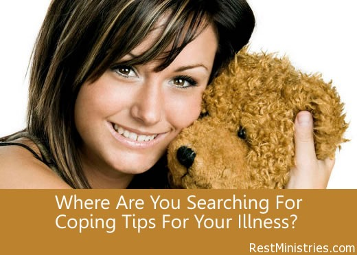 Where Are You Searching For Coping Tips For Your Illness?