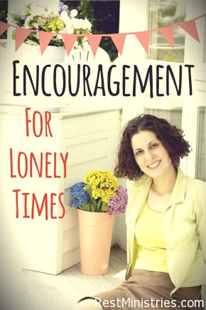 Important Encouragement Reminders Recorded For Lonely Times