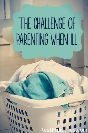 The Daily Challenge of Parenting When Chronically Ill
