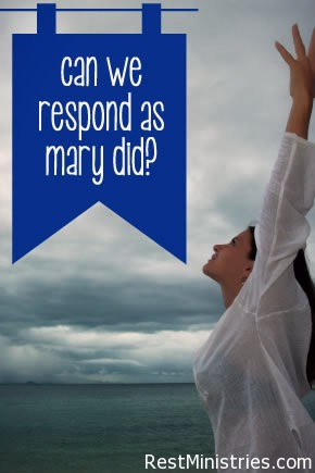 Can We Respond to Life's Changed Plans As Mary Did?