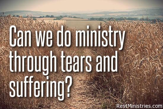 Can You Do Ministry Through Tears